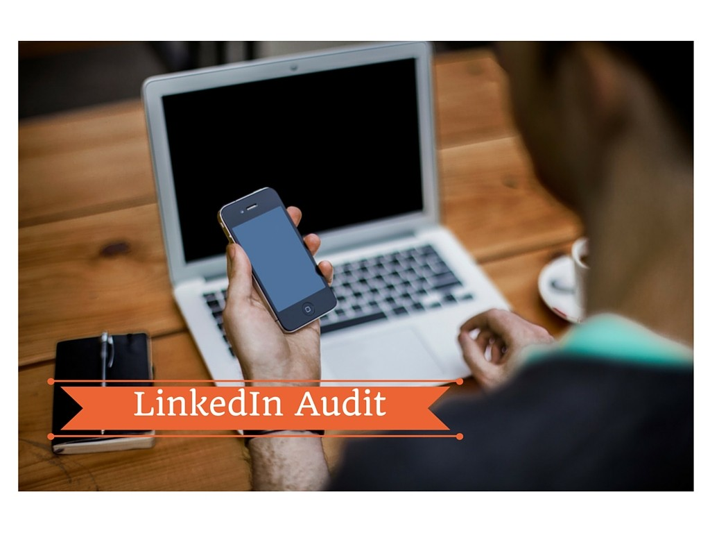 Linkedin Auditing: video – blab