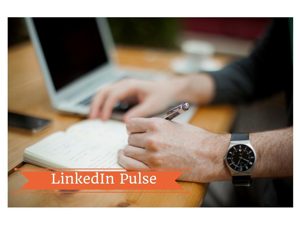LinkedIn Pulse: tutti i vantaggi