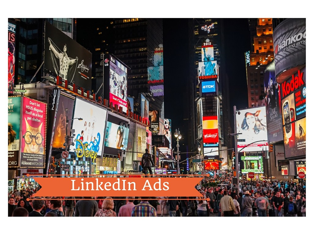 LinkedIn Ads: 3 criteri per il targeting