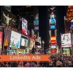 LinkedIn Ads: 3 criteri per il targeting