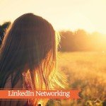 Strategie di LinkedIn Networking