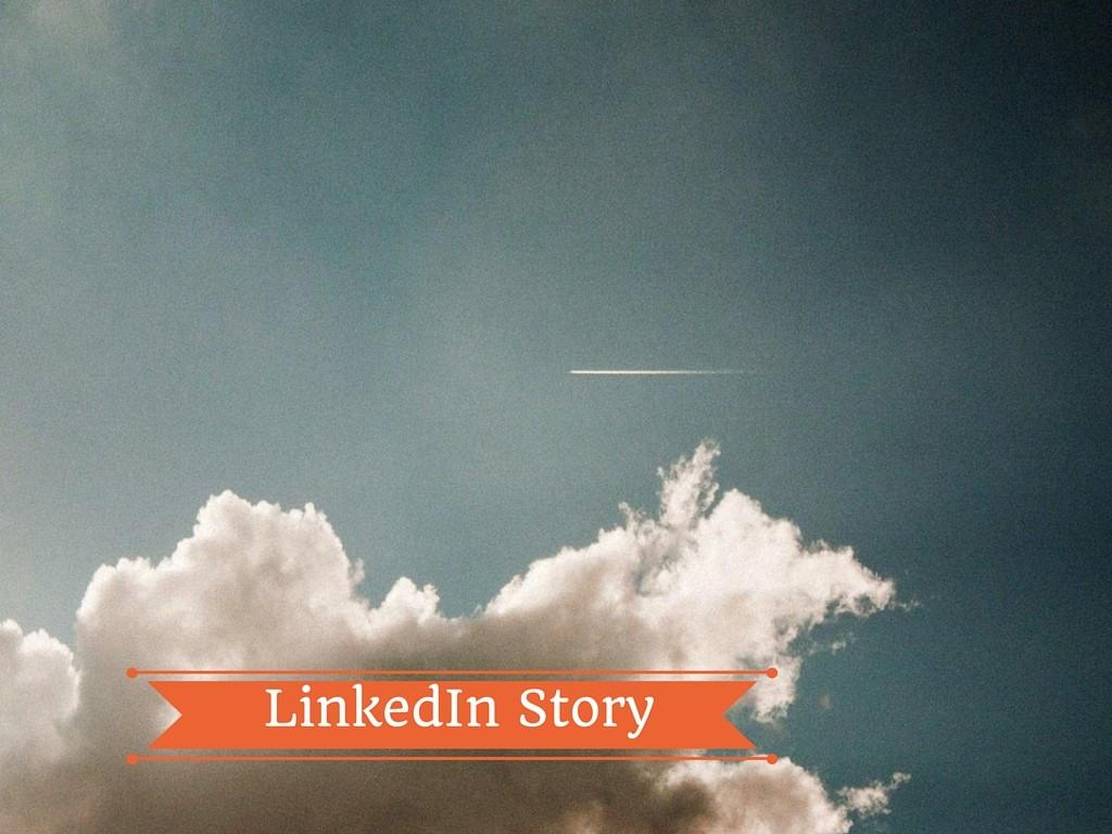 La mia storia con LinkedIn…
