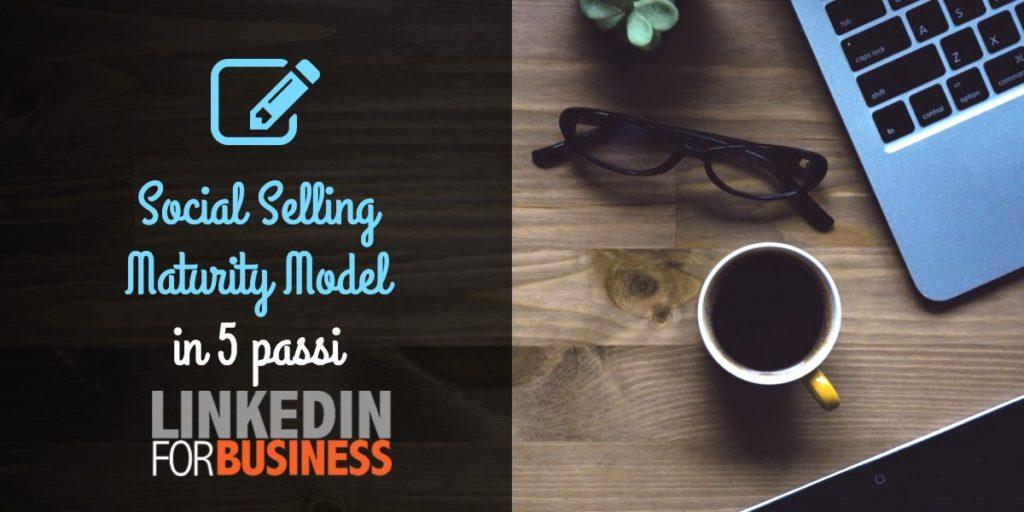 Social selling: a che punto è la tua azienda?
