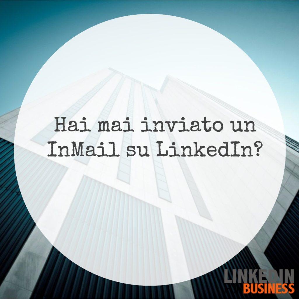 Utilizza InMail per raggiungere i tuoi Prospect