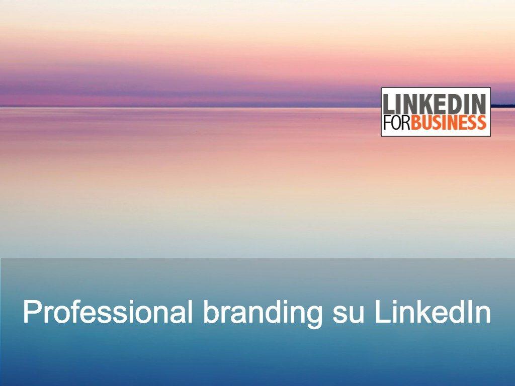 Professional brand: come misurarne l'efficacia su LinkedIn