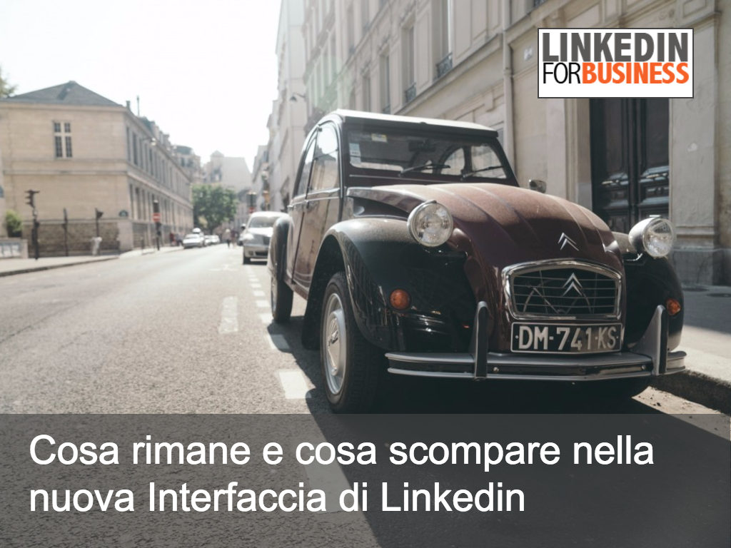 LinkedIn User Interface: cosa rimane e cosa cambia