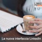[Corso online] La nuova interfaccia LinkedIn