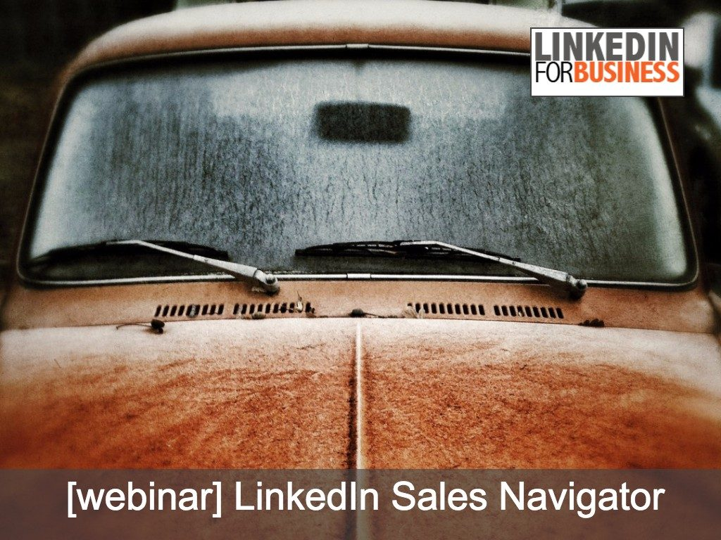 LinkedIn Sales Navigator Best Practices [webinar]