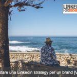 Impostare una strategia aziendale su LinkedIn