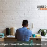 10 spunti per il tuo Piano editoriale su LinkedIn