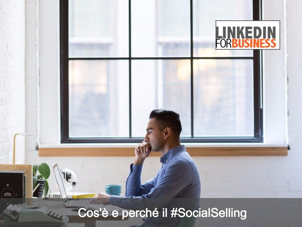 [Video] Cos'è e perché il Social Selling