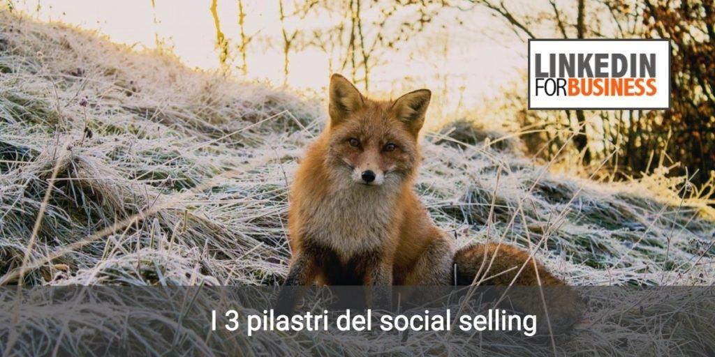 3 pilastri del social selling
