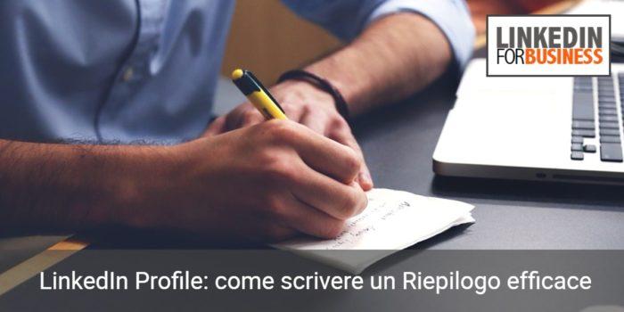 come scrivere il Riepilogo su LinkedIn in modo efficace