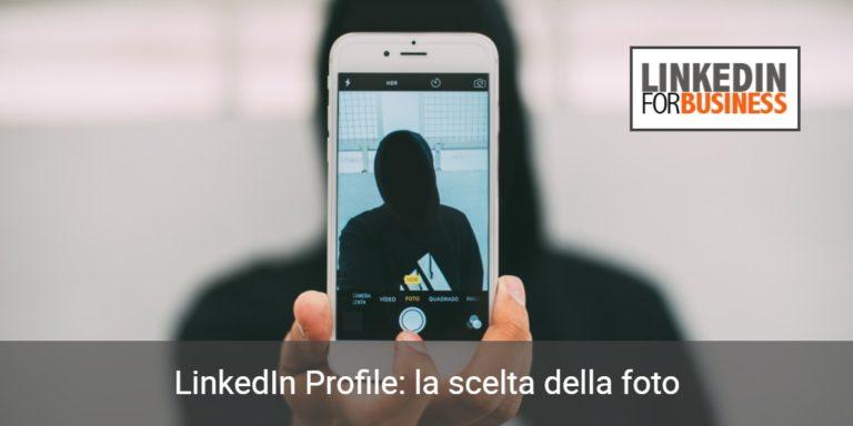 Come scegliere la foto del profilo sul linkedin
