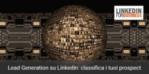 Classifica i tuoi prospectsu linkedin