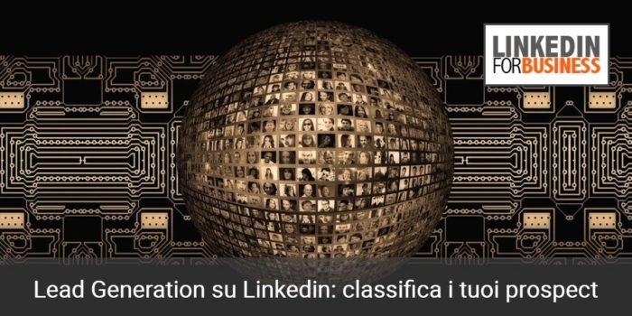 Classifica i tuoi prospectsu linkedin