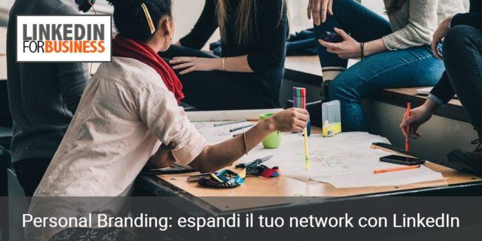 espandi il tuo network su linkedin