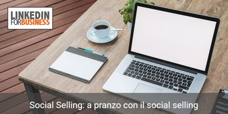 a pranzo con il social selling