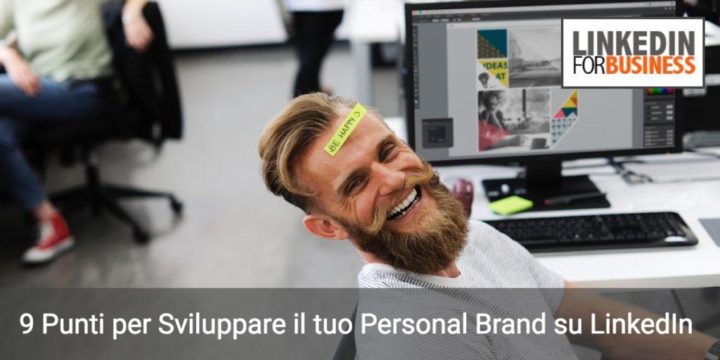 Personal branding: 9 punti per il tuo Profilo LinkedIn