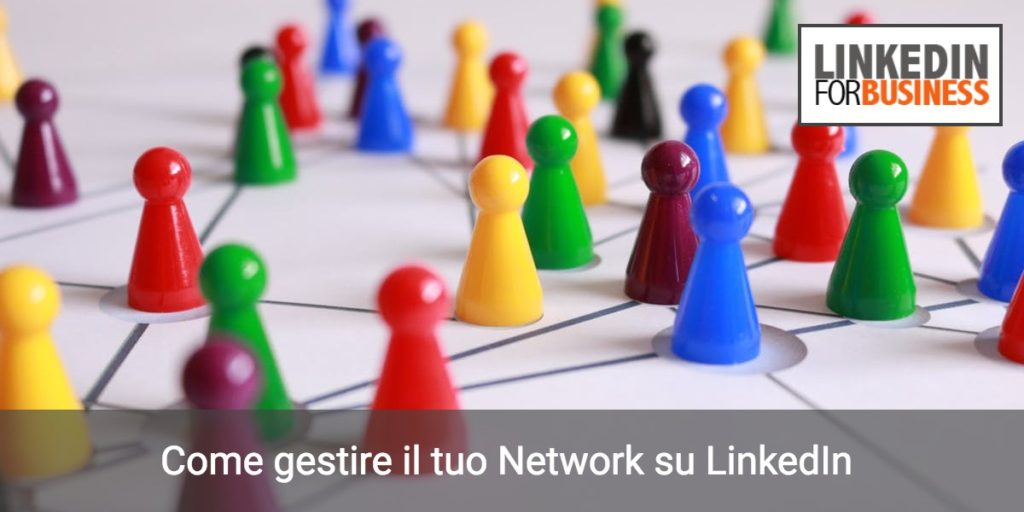 Come gestire il tuo network su LinkedIn