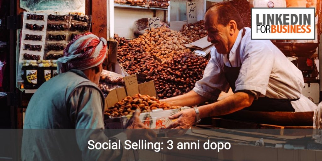 Social Selling – dopo 3 anni