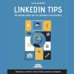 LinkedIn Tips: il mio nuovo libro su LinkedIn