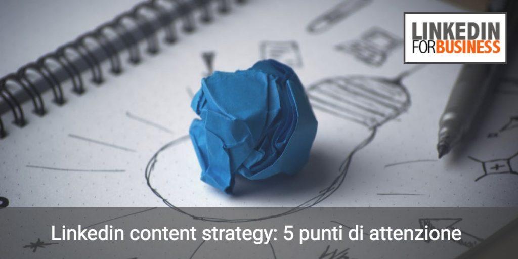 5 passi per la tua strategia editoriale su LinkedIn