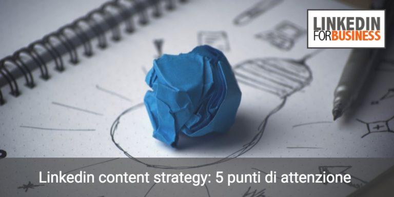 definisci la tua strategia editoriale su LinkedIn