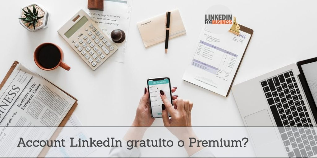 [Podcast #3] Account gratuito o a pagamento su LinkedIn?