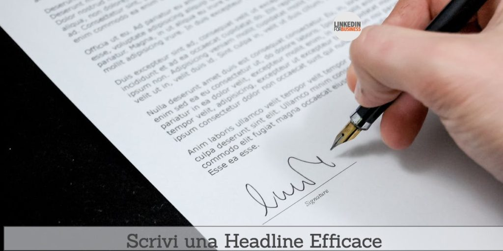 LinkedIn Tips: scrivi una headline efficace