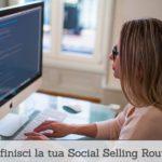 [Podcast #10] Definisci la tua social selling routine