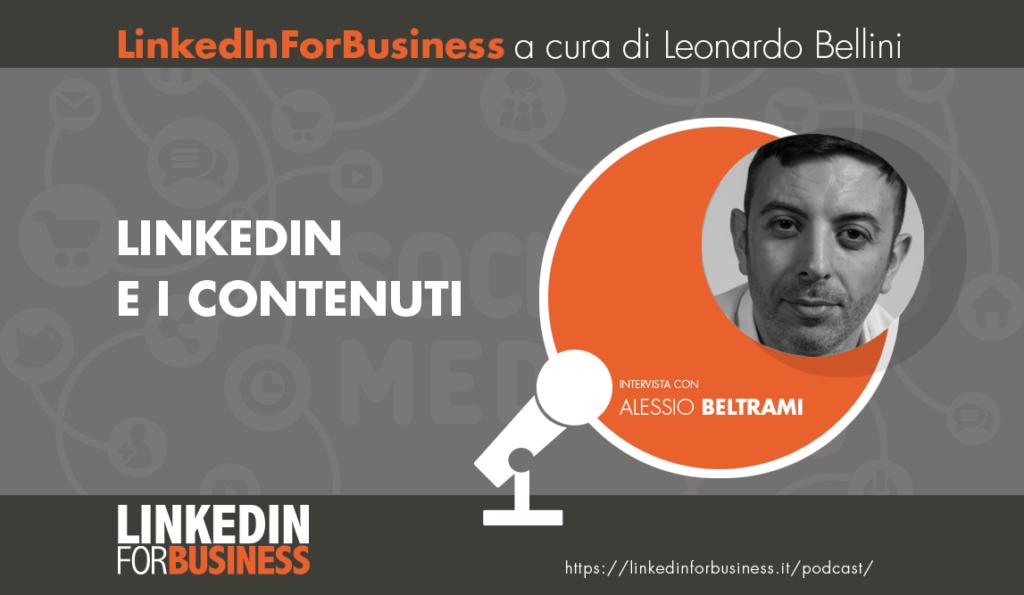 [Podcast #18]  LinkedIn e i Contenuti – Intervista con Alessio Beltrami