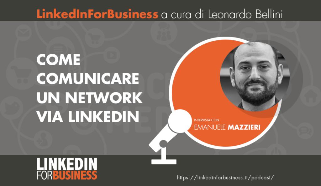 [Podcast #22] Come comunicare un network grazie a LinkedIn – Intervista con Emanuele Mazzieri