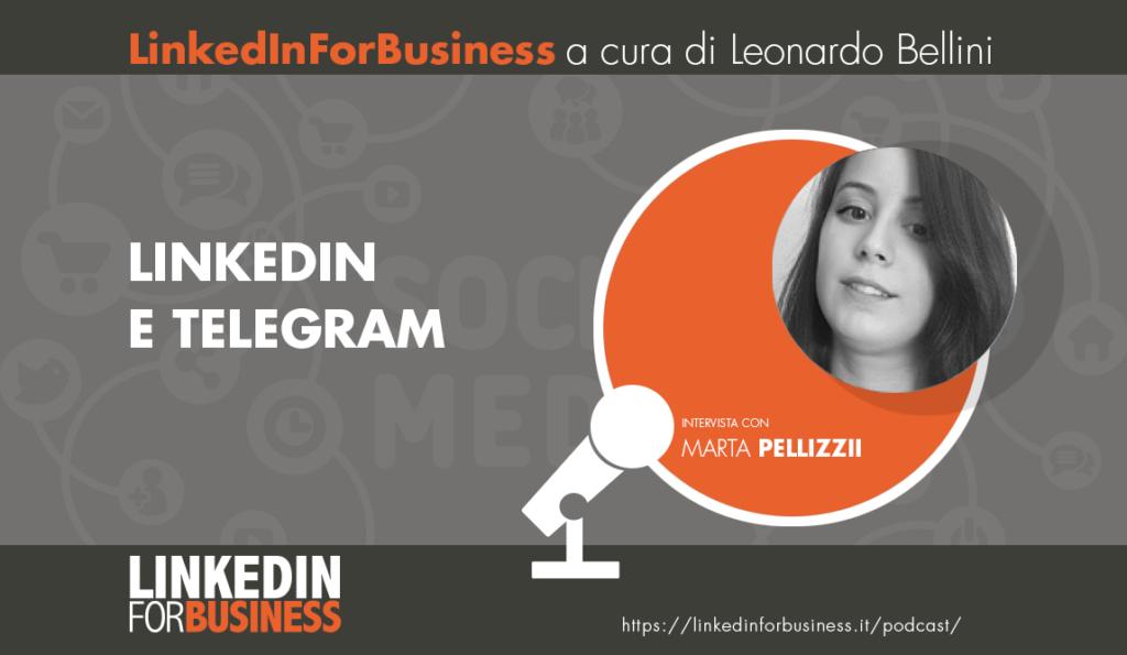 [Padcast #19] LinkedIn e Telegram  -intervista con Marta Pellizzi