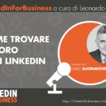 [Podcast #32] Trovare Lavoro con LinkedIn -intervista a David Buonaventura