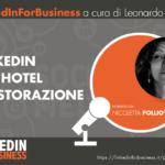 [Podcast #33]LinkedIn per gli Hotel e la ristorazione