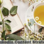 LinkedIn Content Strategy
