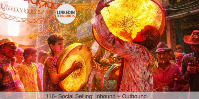 116-SocialSelling-inbound-outbound post