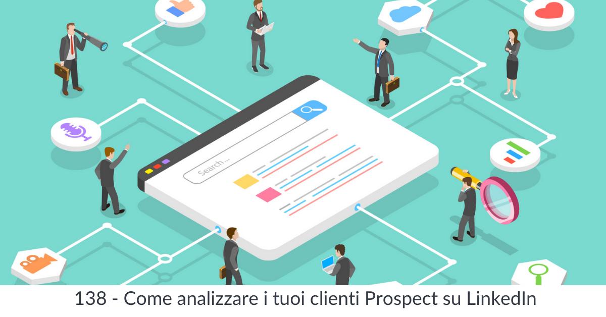 Come analizzare i tuoi clienti prospect su linkedIn